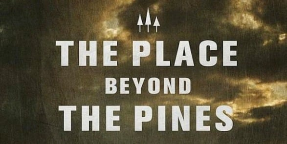 place beyond the pines2