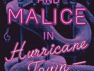 Music and Malice in Hurricane Town