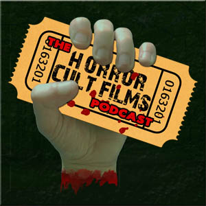 The HorrorCultFilms Podcast